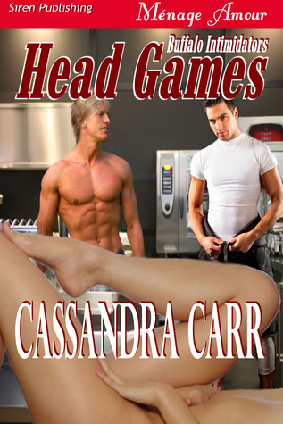 Head Games (Buffalo Intimidators, #1)  by  Cassandra Carr