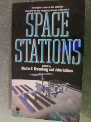 Space Stations  by  Martin H. Greenberg