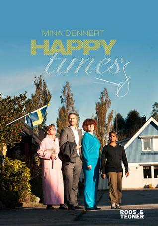 Happy Times Mina Dennert