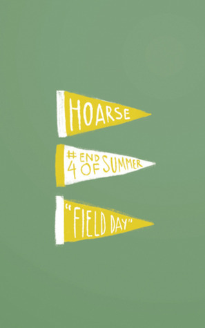 Field Day (Hoarse #4)  by  Elena Moffet