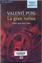 La gran rutina  by  Valentí Puig