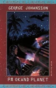 På okänd planet (Universums öde #3) George Johansson