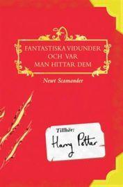 Fantastiska Vidunder Och Var Man Hittar Dem  by  J.K. Rowling