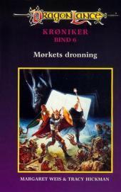 Mørkets Dronning (DragonLance Krøniker, #6)  by  Margaret Weis