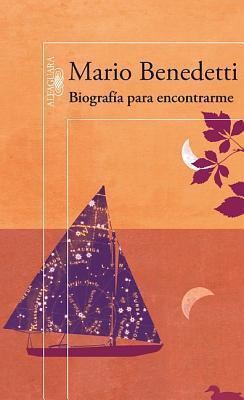 Biografía para encontrarme  by  Mario Benedetti