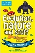 Evolution, Nature And Stuff Glenn Murphy