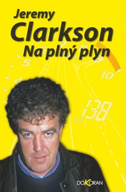 Na plný plyn  by  Jeremy Clarkson