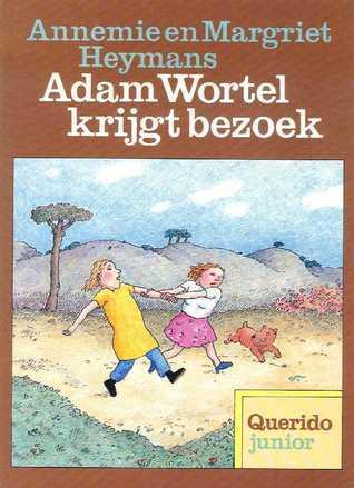 Adam Wortel krijgt bezoek  by  Annemie Heymans