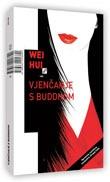 Vjenčanje s Buddhom Weihui Zhou