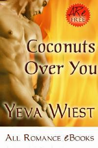 Coconuts Over You  by  Yeva Wiest