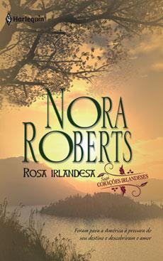 Rosa Irlandesa (Irish Hearts #2)  by  Nora Roberts