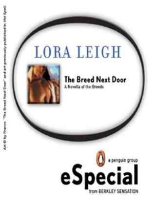 The Breed Next Door (Breeds, #6)  by  Lora Leigh