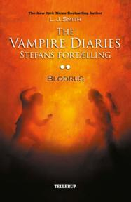 Blodrus (The Vampire Diaries: Stefans fortælling, #2) L.J. Smith