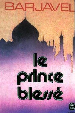 Le Prince Blessé  by  René Barjavel