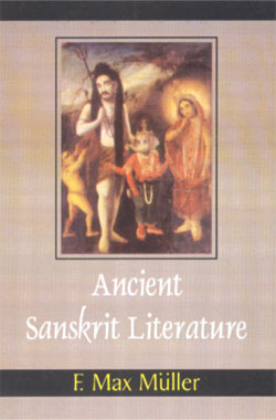 Ancient Sanskrit Literature Friedrich Max Müller
