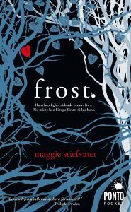 Frost (The Wolves of Mercy Falls #1) Maggie Stiefvater