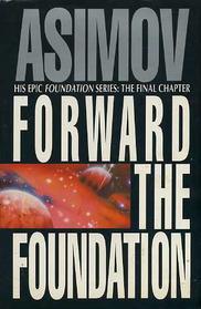 Forward The Foundation Isaac Asimov
