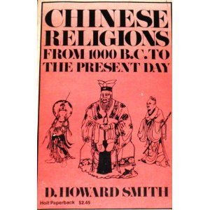 Chinese Religions  by  David Howard Smith
