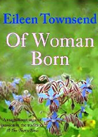 Of Woman Born Eileen Townsend