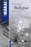 Bolhapiac  by  Sándor Márai