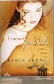 Lamore possibile  by  Karen Young