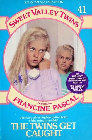 The Twins Get Caught (Sweet Valley Twins, #41) Francine Pascal