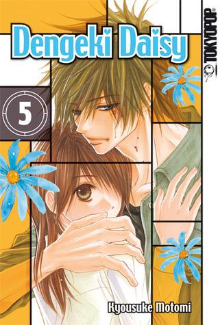 Dengeki Daisy 05 (Dengeki Daisy, #5)  by  Kyousuke Motomi