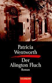 Der Alington Fluch (Miss Silver, #31) Patricia Wentworth