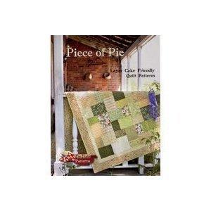 Piece of Pie: Layer Cake Friendly Quilt Patterns  by  Brenda Bailey & bonnie Bailey