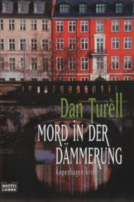 Mord in der Dämmerung (Mord, #7)  by  Dan Turèll
