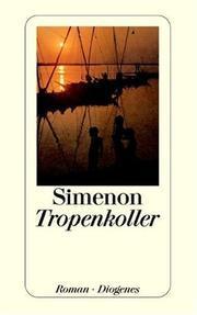 Tropenkoller Georges Simenon