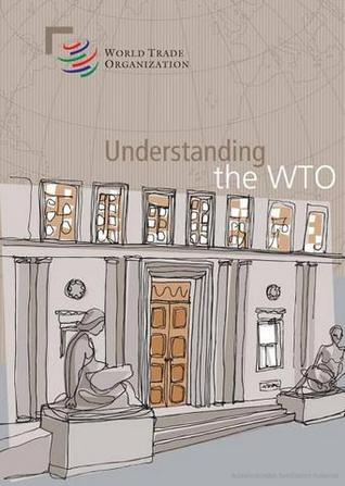 The Legal Texts: The Results of the Uruguay Round of Multilateral Trade Negotiations  by  World Trade Organization