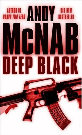 Deep Black (Nick Stone, #7)  by  Andy McNab