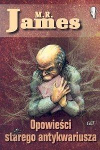 Opowieści starego antykwariusza  by  M.R. James