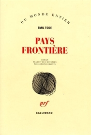Pays frontière  by  Emil Tode