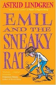 Emil and the Sneaky Rat. Astrid Lindgren  by  Astrid Lindgren