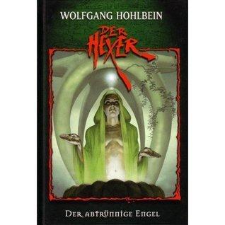 Der abtrünnige Engel (Der Hexer - Single Edition, #19)  by  Wolfgang Hohlbein