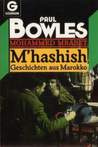 Mhashish: Geschichten aus Marokko  by  Mohammed Mrabet