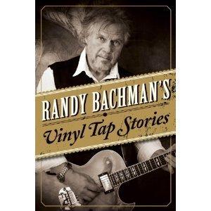 Randy Bachmans Vinyl Tap Stories  by  Randy Bachman