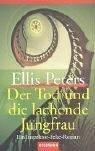 Der Tod und die lachende Jungfrau (Felse, #2)  by  Ellis Peters