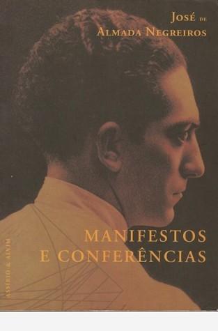 Manifestos e Conferências José de Almada Negreiros