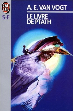 Le livre de Ptath  by  A.E. van Vogt