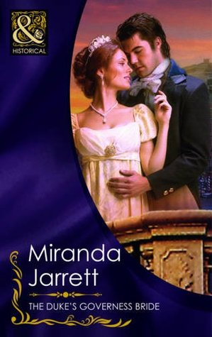 The Dukes Governess Bride (Grand Passion on the Grand Tour, #3) Miranda Jarrett