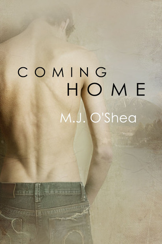 Coming Home (Rock Bay, #1) M.J. OShea
