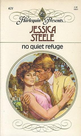 No Quiet Refuge Jessica Steele