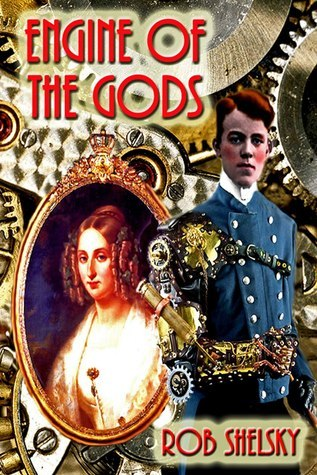 Engine Of The Gods, A Crown And Empire Worlds War Story Rob Shelsky