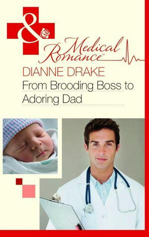 From Brooding Boss to Adoring Dad Dianne Drake