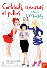 Cocktails, rumeurs, potins  by  Marisa Mackle
