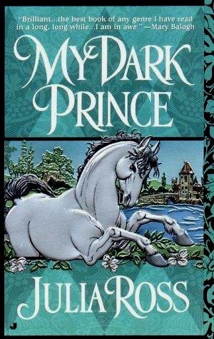 My Dark Prince  by  Julia Ross