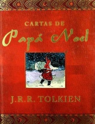Cartas de Papá Noel  by  J.R.R. Tolkien